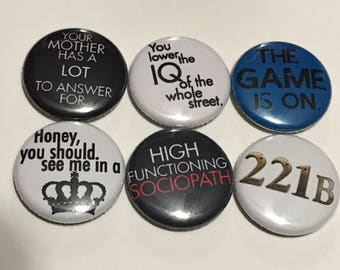 Sherlock (tv show) Inspired Button or Magnet Set of 6 (one inch)