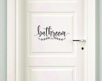 Bathroom Decal, Make Your Own Sign, Door Decal, Bath Door Sticker, Vinyl