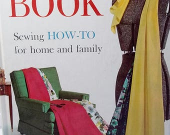Vintage Sewing Book 60's Better Homes and Gardens, Mid-Century How To Book DIY Sewing Tips, Tailoring, Shortcuts 1961 6th Printing Hardcover