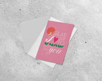 Postcard - So Glad I Got to Know You // best friend gift, birthday card, thank you card, pink greeting card, hand lettered quote card