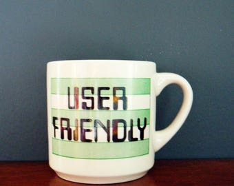 1980s User Friendly Mug / Retro 80s Type Mug / Vintage Coffee Cup / Computer Nerd Rad Vintage Mug
