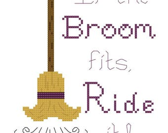 "Halloween Cross Stitch Pattern ""If the broom fits, ride it"" - PDF File - Easy Cross Stitch Pattern, X Stitch Pattern, Embroidery"