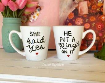 Personalized mug, Engagement Gift Mug, She said yes mug, He put a ring on it mug, Hand painted, His and hers mugs, latte mug