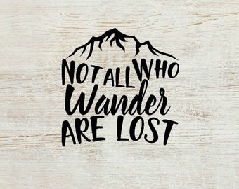 Not All Who Wander Are Lost Decal   All Who Wander Decal   Travel Decal   Adventure Decal   Vinyl Decal   Decal   Planner Accessory