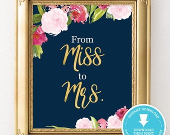 From Miss To Mrs Sign - Navy and gold wedding Sign - navy and gold bridal shower - wedding decor - bridal shower decoration