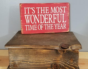It's the Most Wonderful Time of the Year - Simple, Hand Painted, Rustic Wooden Sign