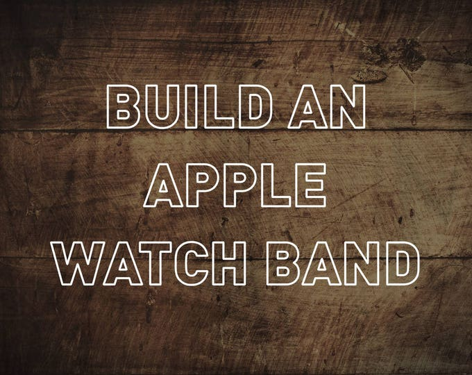 Build a Custom Apple Watch Strap