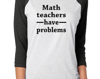 math teacher, math teacher shirt, math teacher baseball shirt, back to school, math teacher gift, math shirt, funny math shirt