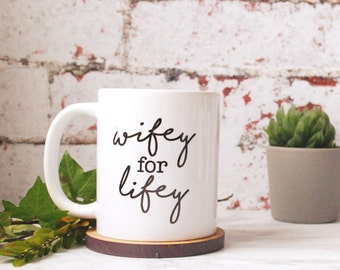 Valentines Day Mug - Gift for Wife - Bride - Gift for Best Friend - Personalised Mug - Personalised Valentines - Wife Gift - Engagement Gift