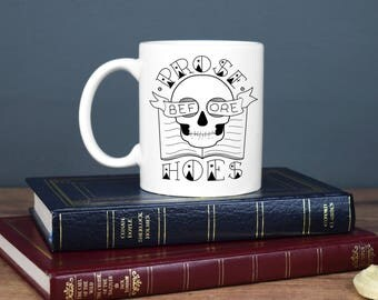 Prose Before Hoes Mug, Book Lover Gift, Bookish Mug, Literary Gift, Book Mug, Book Nerd, Book Worm, Literary Mug, Reading Gift, Funny Mug