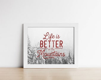 Art PRINTABLE - Rustic Wall Art - Life Is Better In The Mountains - Red Grey and White - Horizontal Digital Art - Cabin Art - SKU:7227