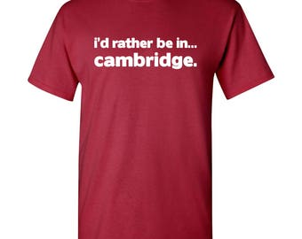 I'd Rather Be In...Cambridge T Shirt - Cardinal Red