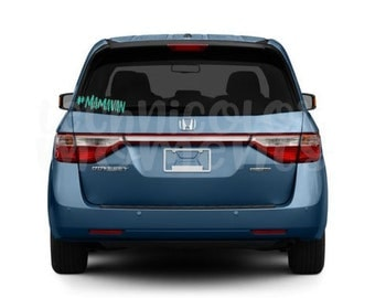 MAMAVAN | Vinyl Decal | Mom Life | mini van | #mamavan | Mom Life | Custom Decal
