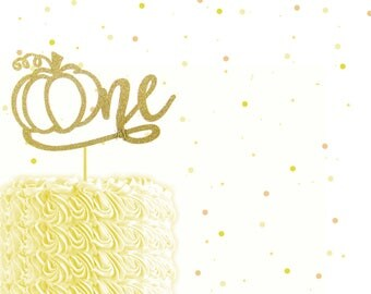 Pumpkin Glitter ONE Cake Topper - 1st Birthday, Birthday cake Topper, gold birthday cake topper, little pumpkin party, pumpkin birthday