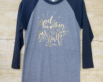 God is within her, Christian shirt, fall raglan shirts, fall t-shirt for women, thanksgiving shirt, womens fall tshirt, fall raglan tee