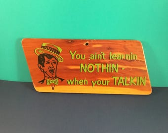 KITSCHY Funny / Motivational Wooden Plaque VINTAGE 1950's Lyndon B. Johnson Quote