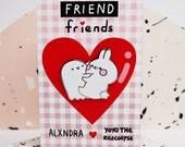 FRIEND friends pin