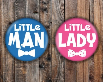 Little Lady and Little Man gender reveal pins.  Blue and Pink background.