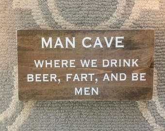 Man Cave - beer fart wood sign