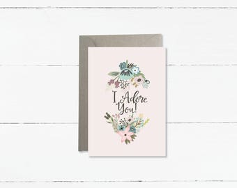 I adore you card