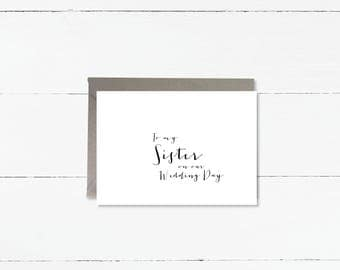 To my Sister on our Wedding day card