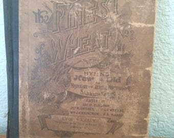 Antiquarian Music Book 1894 Finest Wheat 2 Songs Religious Church Hymns Religion