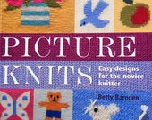 Picture Knits Easy Designs For The Novice Knitter By Betty Barnden Paperback Knitting Pattern Book 2005