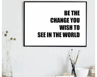 Be the change you wish to see in the world gandhi quotes, gandhi poster, printable quotes, inspirational wall art, motivational wall decor