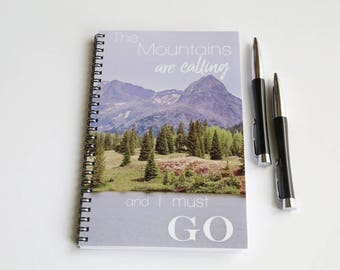 Spiral Notebook, Mountain Notebook, Hike Gift, John Muir Quote, Lined Notebook, The Mountains are Calling, Hike Journal, Writing Journal