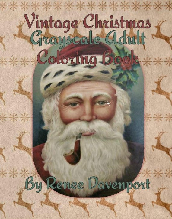PDF Instant Download of Vintage Christmas Grayscale Adult Coloring Book 34 pages