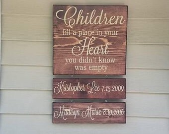 Children Fill A Place In Your Heart You Never Knew Was Empty, Fathers Day Gift, Mothers Day Gift, Gift for Her