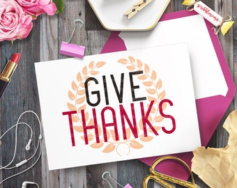 Give Thanks svg, Thanksgiving svg, Fall Quote svg, Fall Cut File, Thankful and Blessed svg, Cut Files for Silhouette for Cricut