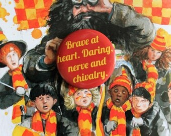 Brave at heart. Daring, nerve and chivalry - Gryffindor, Harry Potter 45mm pin back badge