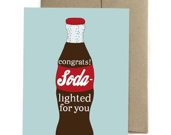 Congrats! Soda-lighted for you - Greeting Card