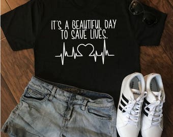 It's a Beautiful Day to Save Lives Tee