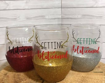 Getting Blitzened Christmas Glitter Wine Glass, Christmas Gift, Holiday Gift