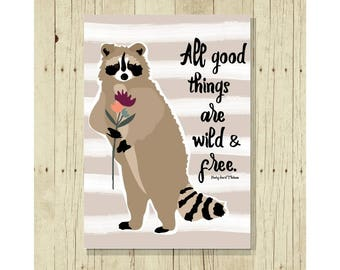 Raccoon Magnet, Refrigerator Magnet, Gifts Under 10, Small Gift, Gift for Friend, Famous Quotes, Animal Lover, Animal Rescue, Wildlife