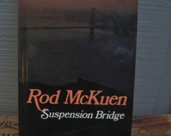 1980s Rod McKuen Suspension Bridge Poetry Book - Poems Love Nature San Francisco Golden Gate Bridge Spiritual Pop Culture Vintage