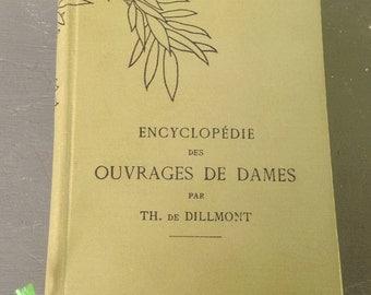 Encyclopedia of the women's works by Th de Dillmont