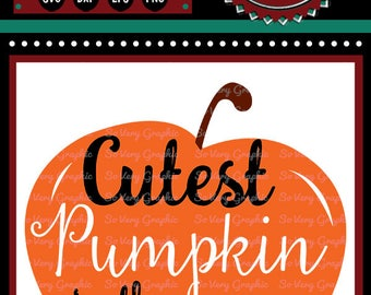 Cutest Pumpkin in the Patch | Cutting & Printable File | svg | eps | png | dxf | Baby | Fall | Kids | Halloween | Autumn | Thanksgiving
