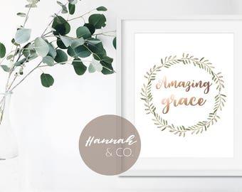 Amazing Grace Art Amazing Grace Rose Foil Amazing Grace Printable Amazing Grace Quote Amazing Grace Printable Amazing Grace Christian Wreath