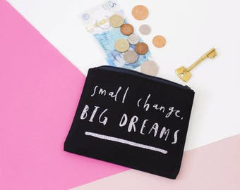 Coin Purse - Small Change, Big Dreams - Black and Silver Glitter - Bag Organiser Small Zipper Pouch