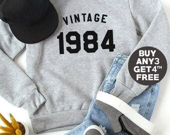 Vintage Sweatshirt 34th birthday sweatshirt 1984 sweater trendy women sweatshirt men shirt crewneck sweater shirt birthday funny gift tshirt