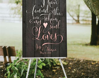 DARK Wood Plank Wedding Quote Sign . White Calligraphy I have Found the One Whom My Soul Loves Song of Solomon . Paper • Foam Board • Canvas