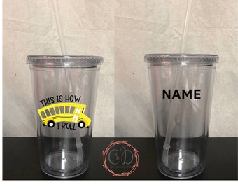 This Is How I Roll - Personalized Bus Driver Cup- Bus Driver Gift