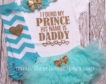 I've Found My Prince His Name Is Daddy Father's Day Outfit | Girl Clothes | Daddy's Girl Bodysuit | Mint And Gold Glitter | Leg Warmer Tutu