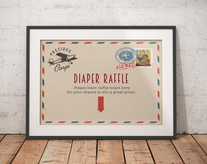 Precious Cargo, table signs, Oh The Places You Will Go Baby Shower, Baby Shower, vintage airplane, diaper raffle, printable