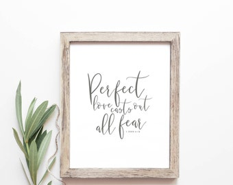 Bible Verse Print -  1 John 4:18 - Perfect Love Casts Out Fear Print - Typography Print - Gifts Under 20 - Frame Not Included