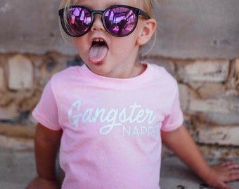 Gangster Napper - Funny Kids Shirt - Toddler Shirt - Toddler Shirts - Toddler Tshirt - Shirt - Kids Shirt - Toddler Girl Clothes - Girls