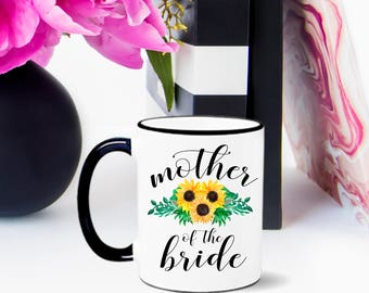 Sunflower Mother of the Bride Mug, Mother of the Bride Mug, Mother of the Groom Mug, Sunflower Mug, Mother of the Bride, Mother of the Groom